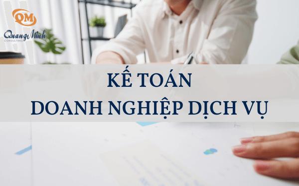 Kế toán doanh nghiệp dịch vụ có gì đặc biệt? - Công ty Quang Minh